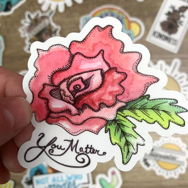 You Matter Sticker - Rose
