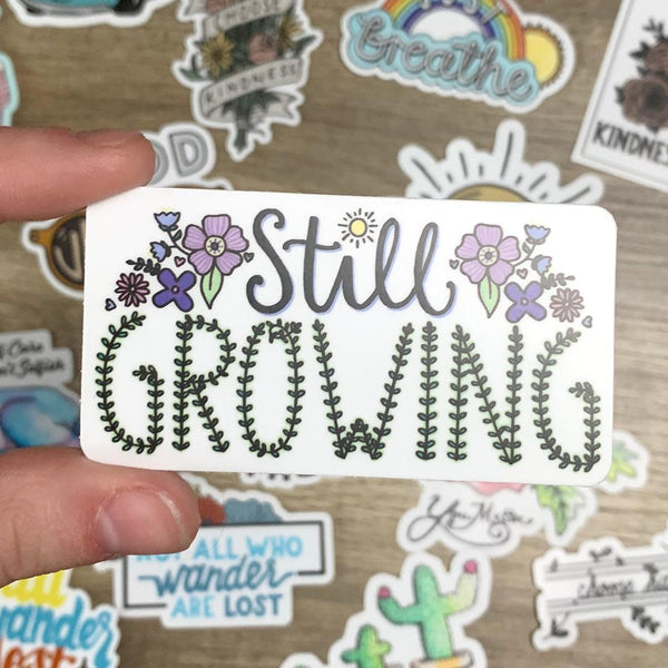 Still Growing Sticker - Flowers