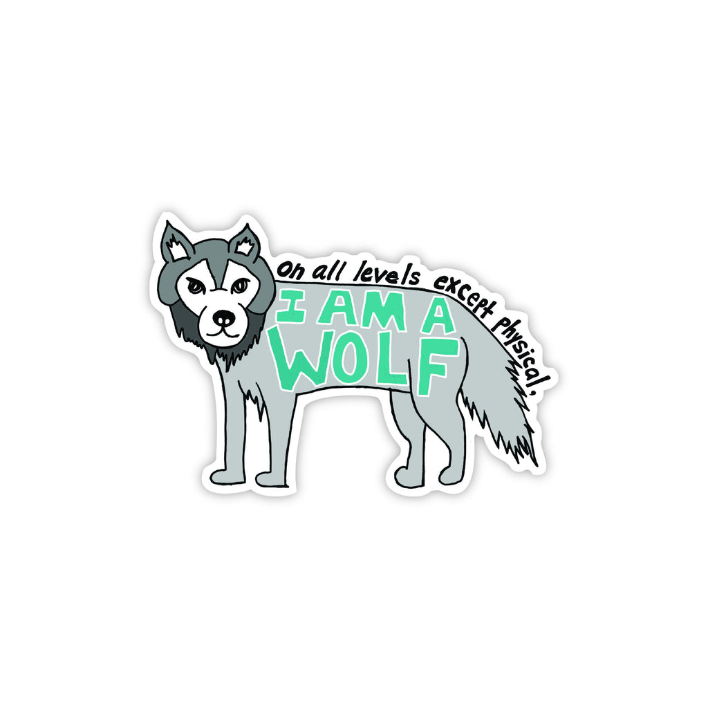 on all levels except physical I am a wolf vine sticker