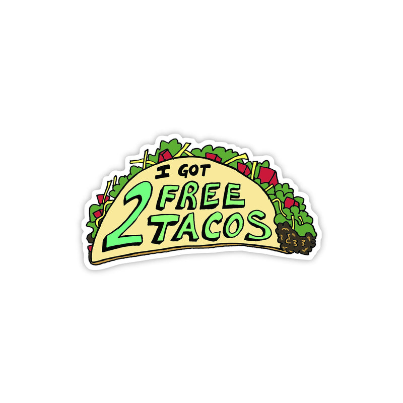 i got 2 free tacos vine sticker