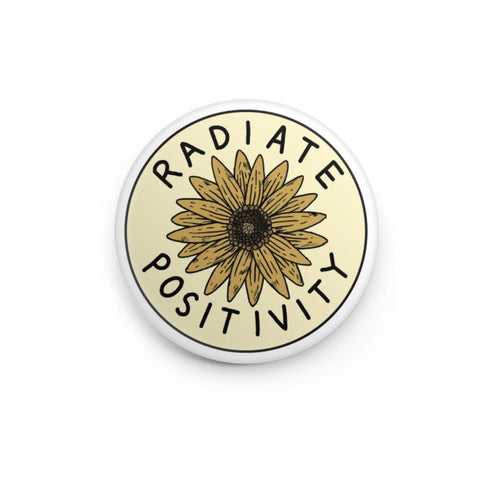 Radiate Positivity Sunflower - Button Pin