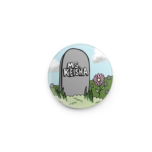ms. keisha - button pin
