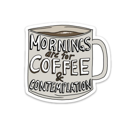 Mornings are for coffee and contemplation sticker - Stranger Things edition