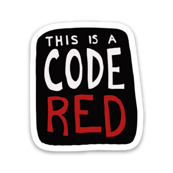 This is a code red sticker - Stranger Things edition