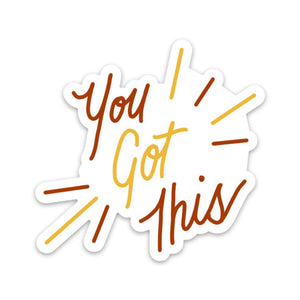 You Got This - Mental Health Sticker