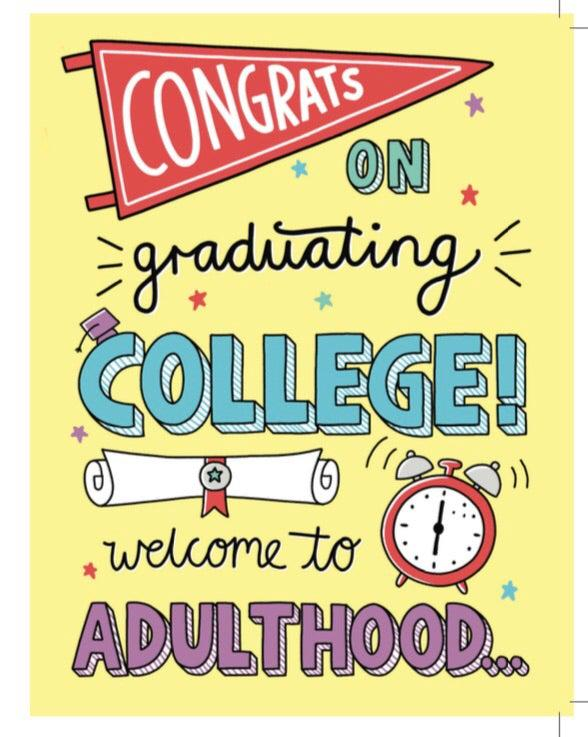 Welcome to adulthood - College Grad Card