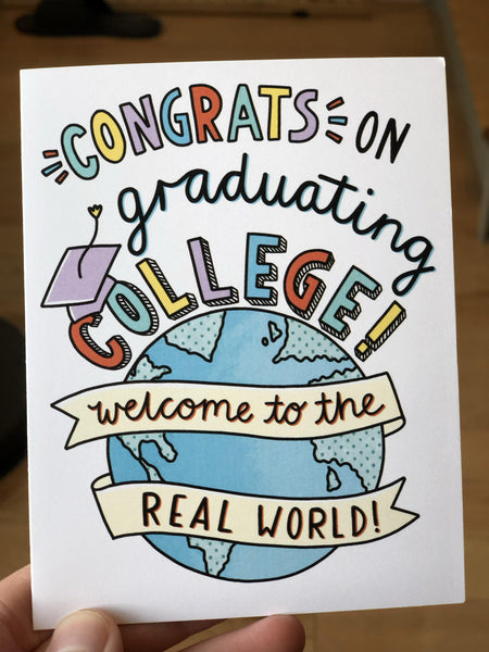 Welcome to the real world - College Grad Card