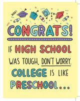 College is like preschool - HS Grad Card