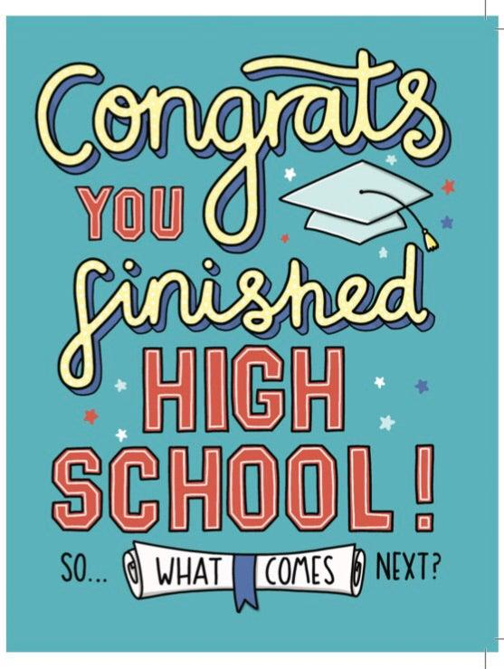 What comes next - HS Grad Card