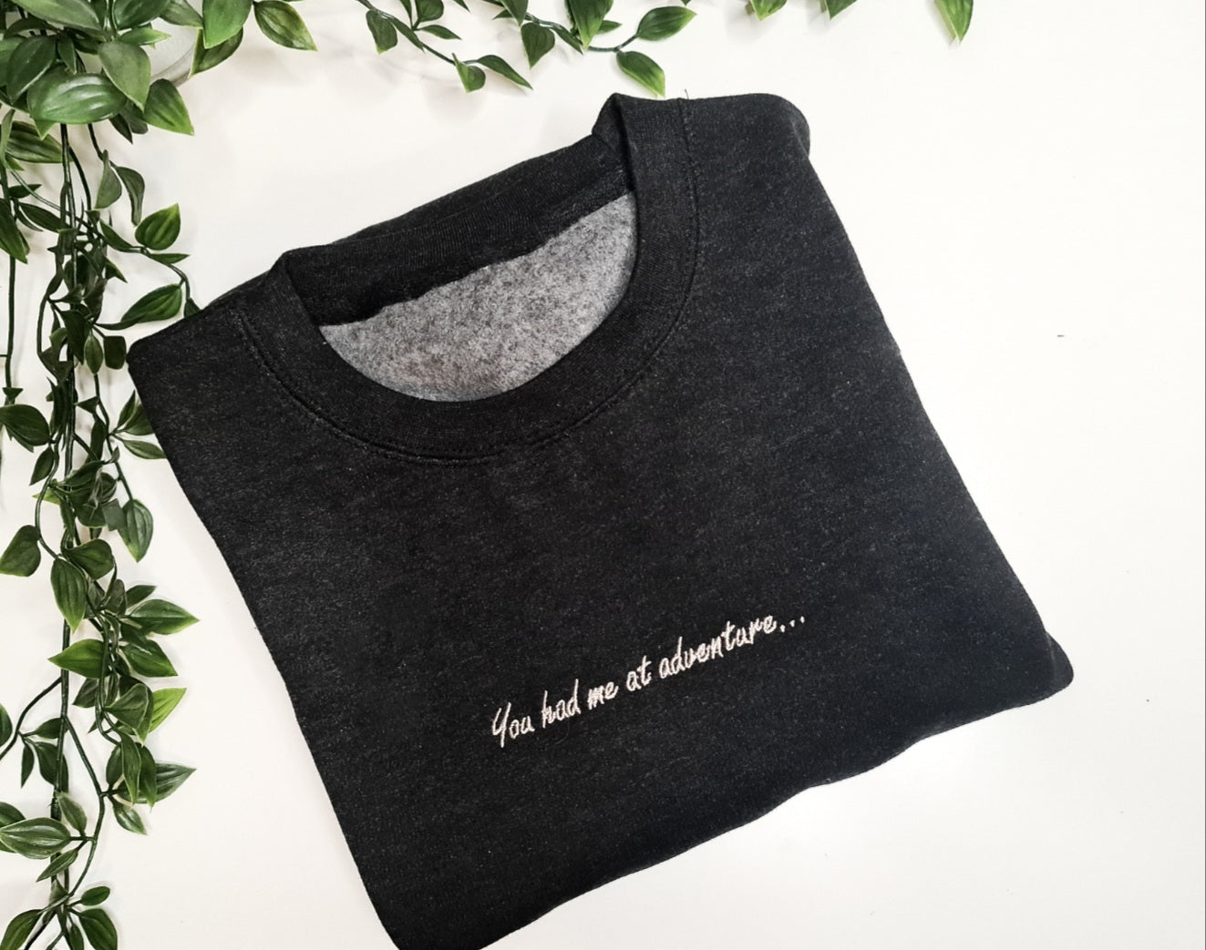 PRE-ORDER Embroidered Sweatshirt - You had me at adventure... (light black) UNISEX