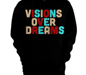 Visions Over Dreams Pullover Hoodie