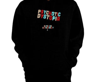 Psychotic Dystopia Pullover Hoodie