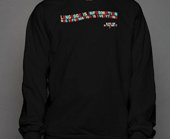 Language Is Information Crewneck Sweatshirt