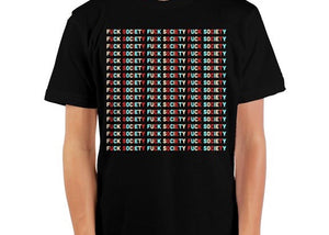 Fuck Society Repeat Crewneck T-Shirt