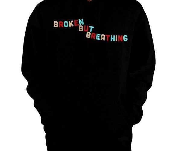 BBB (Broken But Breathing) Pullover Hoodie