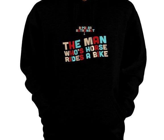 The Man Who's Horse Rides A Bike Pullover Hoodie