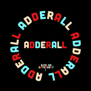 Adderall Crewneck Sweatshirt