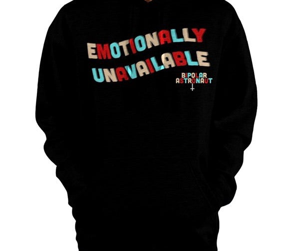 Emotionally Unavailable Pullover Hoodie