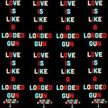Load image into Gallery viewer, Love Is Like A Loaded Gun Pullover Hoodie