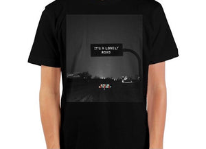 It's A Lonely Road Crewneck T-Shirt