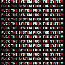 Load image into Gallery viewer, Fuck The System Repeat Crewneck T-Shirt