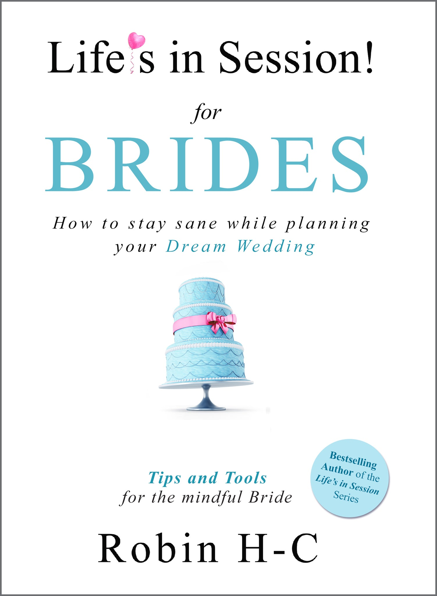 Life's in Session for Brides