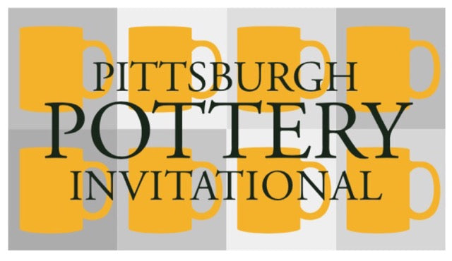 Pittsburgh Pottery Invitational June 7-9, 2019