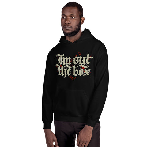 I'm Out the Box Unisex Hoodie