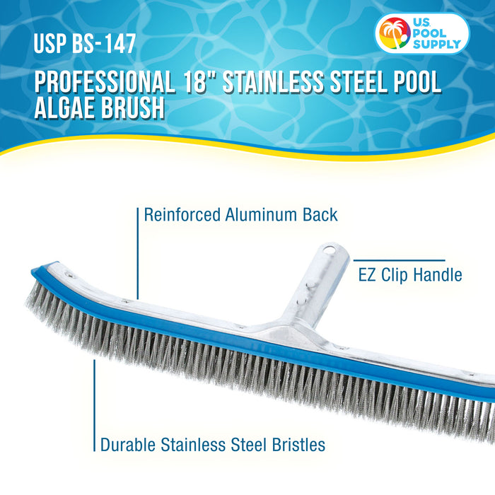 "U.S. Pool Supply Professional 18"" Stainless Steel Pool Algae Brush with EZ Clip Handle - Durable Bristles, Scrub Remove Calcium Buildup, Rust Stains on Concrete - Sweep Debris from Walls, Floors Steps"