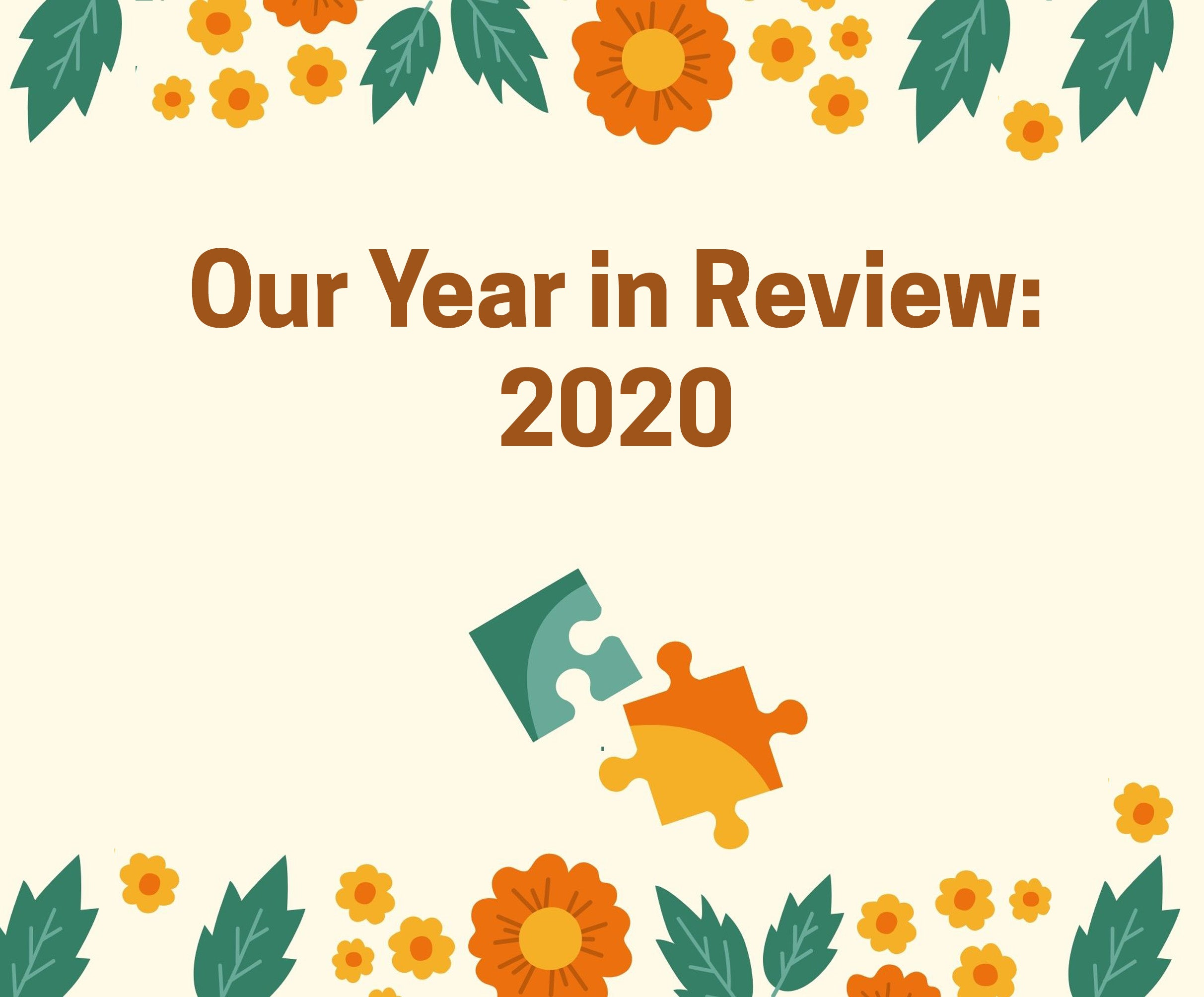 Our Year in Review: 2020