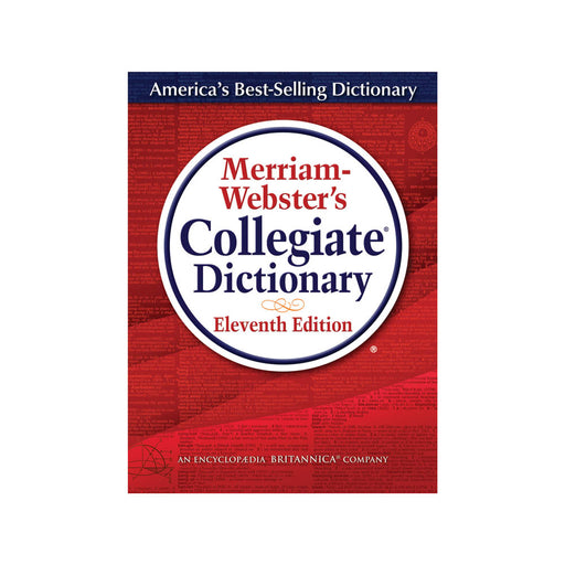 Merriam Webster's Collegiate Dictionary,
