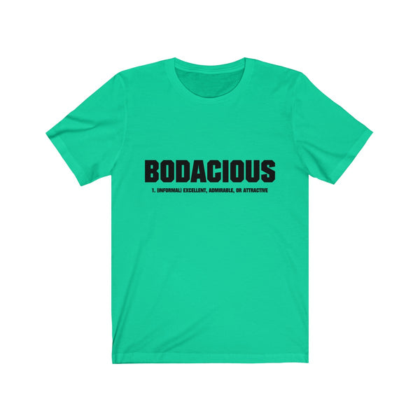 Bodacious Women's Jersey Short Sleeve Tee - lavished-collection