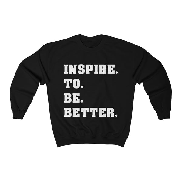Inspire to be Better Unisex Heavy Blend™ Crewneck Sweatshirt
