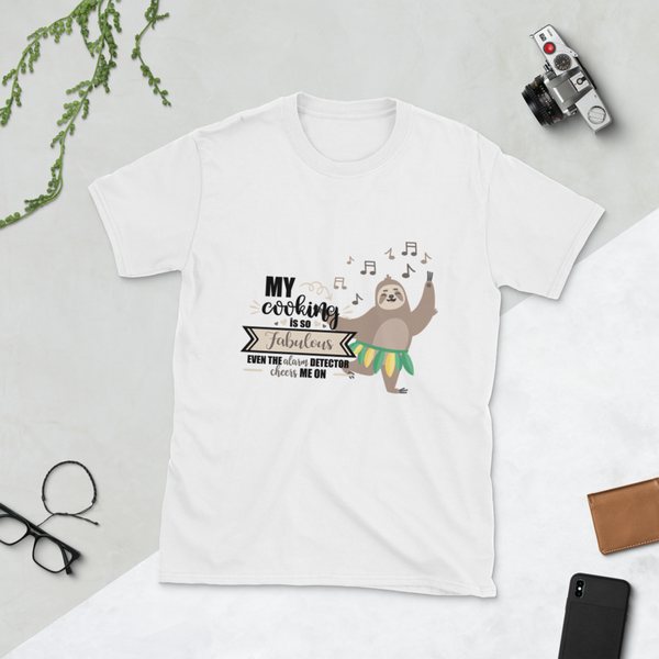 My Cooking is Fabulous - Sloth Humor Tees - lavished-collection