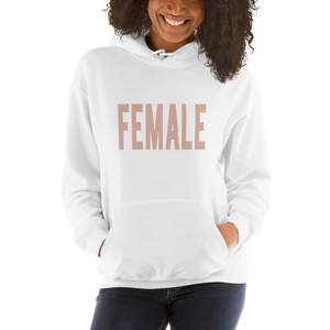 'Female'  Heavy Blend Hooded Sweatshirt Apparel - Lavished Collection