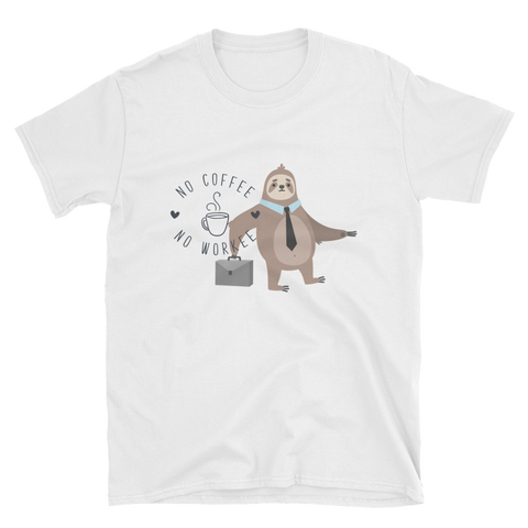 No Coffee No Workee - Sloth Humor Tees - lavished-collection