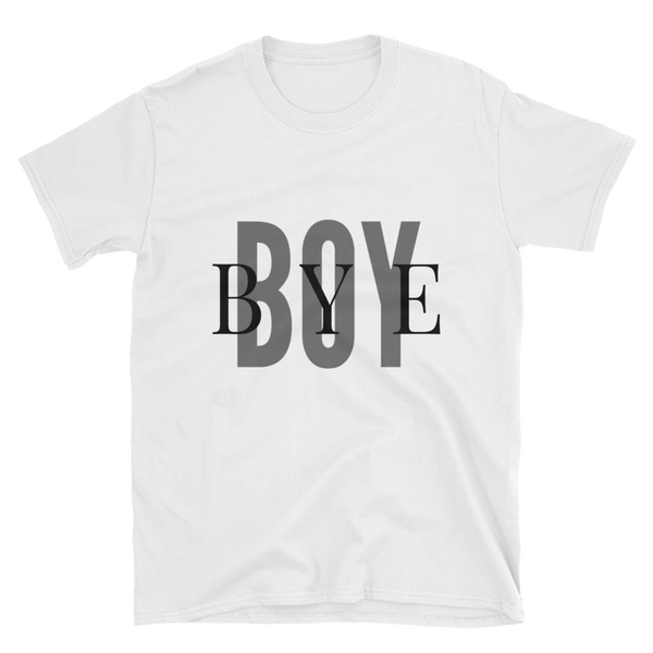 Boy Bye Women's Short-Sleeve T-Shirt - lavished-collection