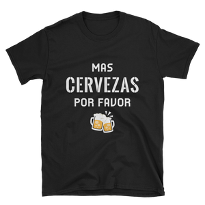 Mas Cervezas Por Favor-Short-Sleeve Unisex T-Shirt (Dark Colors) - lavished-collection
