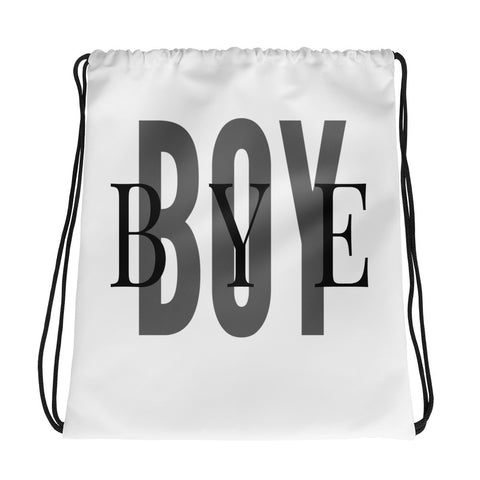 Boy Bye -Drawstring bag - lavished-collection