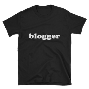 """Blogger"" Short-Sleeve Unisex T-Shirt Apparel - Lavished Collection"