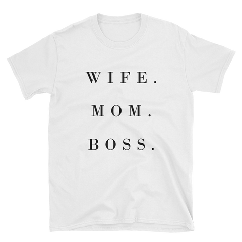 """Wife. Mom. Boss"" Women's White Short-Sleeve T-Shirt Apparel - Lavished Collection"