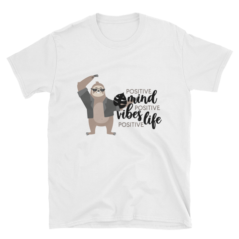 Positive Mind, Vibes, Life - Sloth Humor Tees - lavished-collection