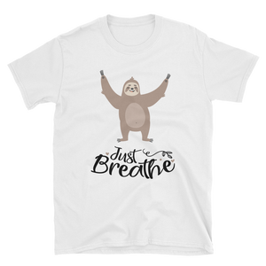 Just Breathe - Sloth Humor Tees - lavished-collection