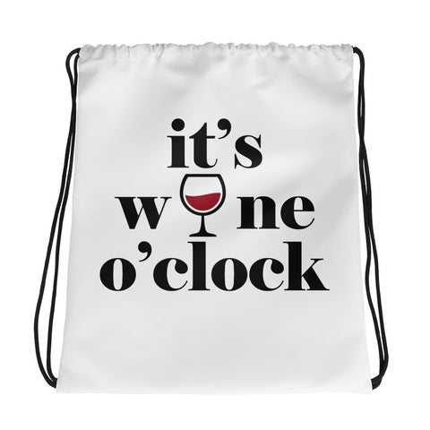 It's Wine O'clock Drawstring bag Accessories - Lavished Collection
