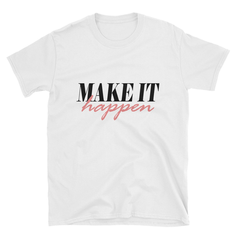 """Make it Happen"" Women's White Short-Sleeve T-Shirt Apparel - Lavished Collection"