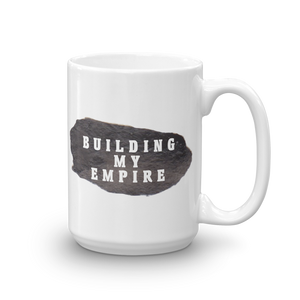 Building My Empire Mug