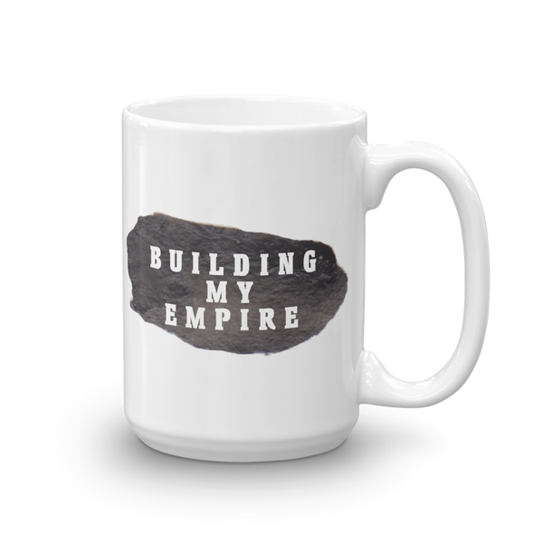 Building My Empire- Mug - lavished-collection