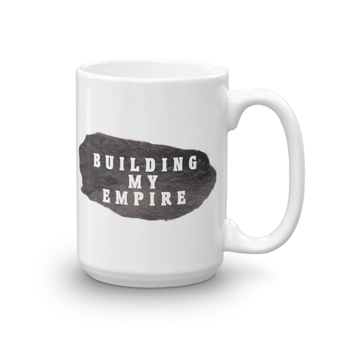 Building My Empire Mug - lavished-collection