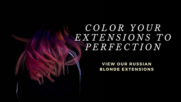 Russian Blonde extensions are great for coloring with bright vibrant colors!