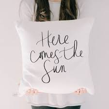 "18"" Here Comes The Sun Pillow"
